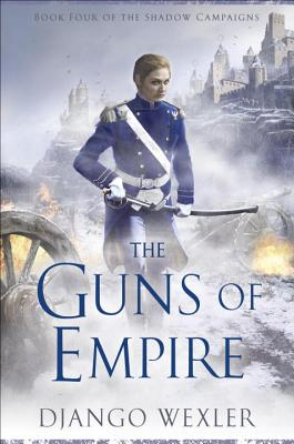 Cover for The Guns of Empire (The Shadow Campaigns #4)