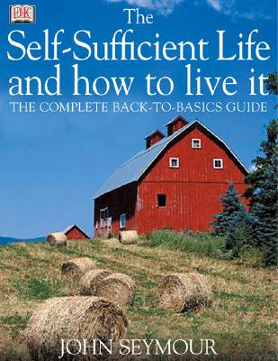 The Self-Sufficient Life and How to Live It Cover