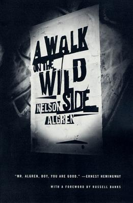 A Walk on the Wild Side: A Novel Cover Image