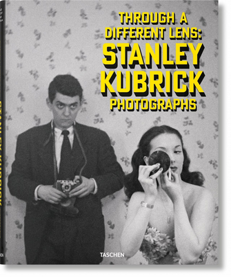 Stanley Kubrick Photographs. Through a Different Lens: Through a Different Lens Cover Image
