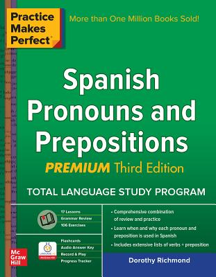 Practice Makes Perfect Spanish Pronouns and Prepositions, Premium Cover Image