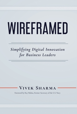 WIREFRAMED - Simplifying Digital Innovation for Business Leaders Cover Image