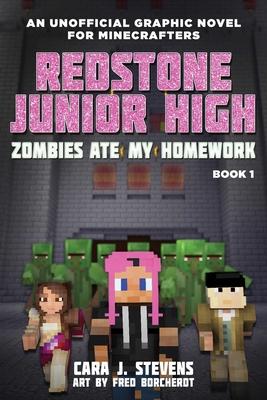 Zombies Ate My Homework: Redstone Junior High #1 Cover Image