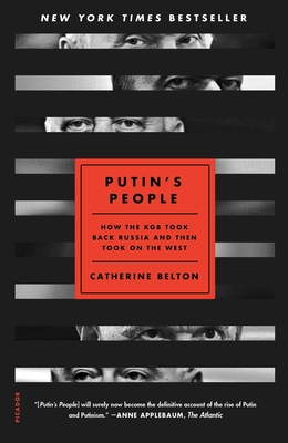 Putin's People: How the KGB Took Back Russia and Then Took On the West Cover Image