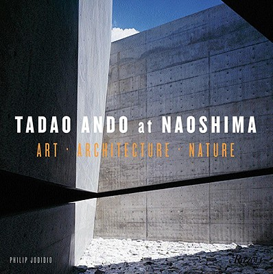 Tadao Ando at Naoshima: Art Architecture Nature Cover Image