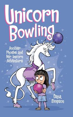 Unicorn Bowling: Another Phoebe and Her Unicorn Adventure Cover Image