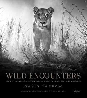 Wild Encounters: Iconic Photographs of the World's Vanishing Animals and Cultures Cover Image