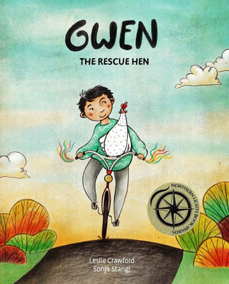 Gwen the Rescue Hen by Leslie Crawford and Sonja Stangl