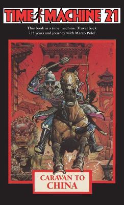 Time Machine 21: Caravan to China Cover Image