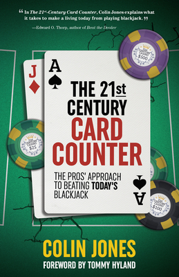 The 21st-Century Card Counter: The Pros' Approach to Beating Blackjack Cover Image