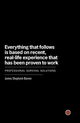 Everything That Follows Is Based on Recent, Real-Life Experience That Has Been Proven to Work Cover