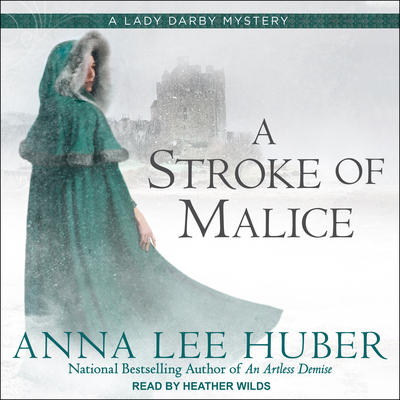 A Stroke of Malice (Lady Darby Mystery #8) Cover Image
