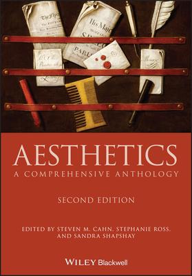 Aesthetics: A Comprehensive Anthology (Blackwell Philosophy Anthologies) Cover Image