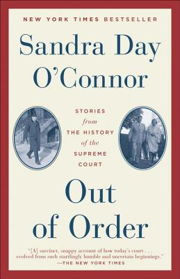Out of Order: Stories from the History of the Supreme Court Cover Image