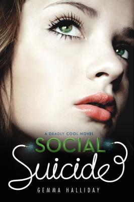 Cover for Social Suicide (Deadly Cool #2)