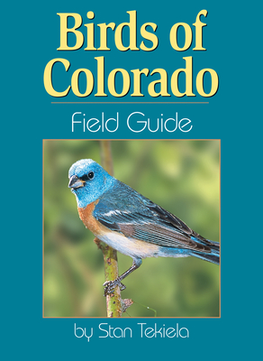 Birds of Colorado Field Guide (Bird Identification Guides) Cover Image