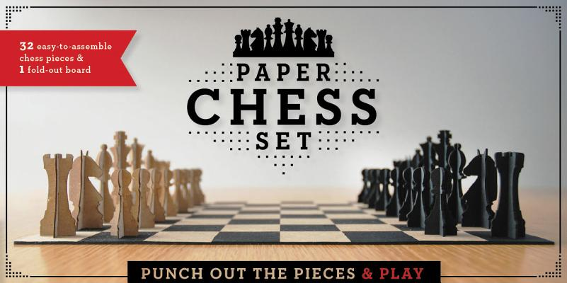 Paper Chess Set: Punch Out the Pieces and Play Cover Image