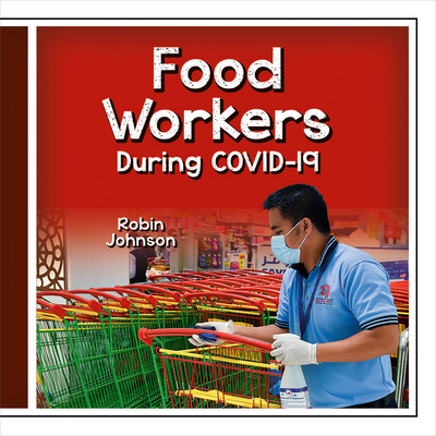 Food Workers During Covid-19 Cover Image