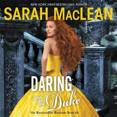 Daring and the Duke: The Bareknuckle Bastards Book III Cover Image