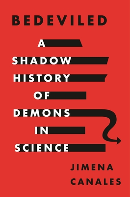 Bedeviled: A Shadow History of Demons in Science Cover Image