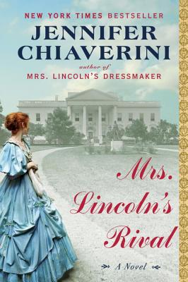 Mrs. Lincoln's Rival Cover Image