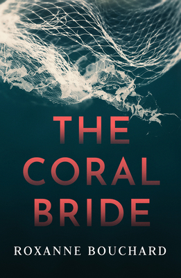 Book cover: The Coral Bride. A small amount of lace floats in front of a deep blue background, intertwined with a white net.