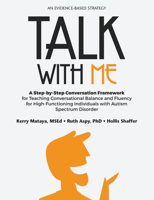 Talk With Me: A Step-By-Step Conversation Framework for Teaching Conversational Balance and Fluency Cover Image