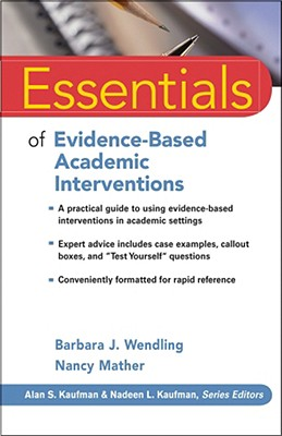 Essentials of Evidence-Based Academic Interventions (Essentials of Psychological Assessment #57) Cover Image