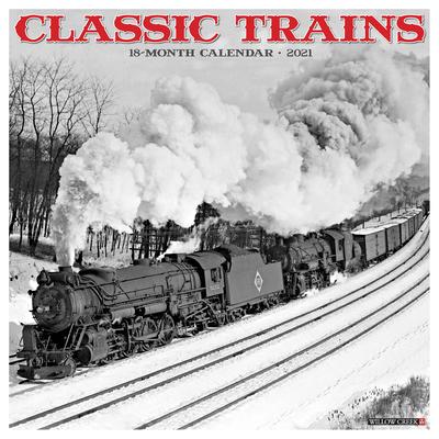 Classic Trains 2021 Wall Calendar Cover Image