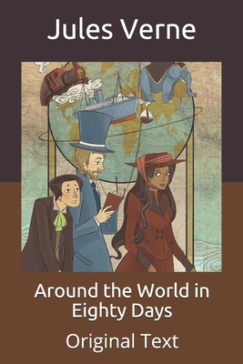 Around the World in Eighty Days: Original Text Cover Image