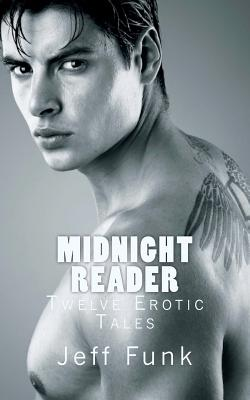 Midnight Reader: Twelve Erotic Tales (Paperback) | Book Soup