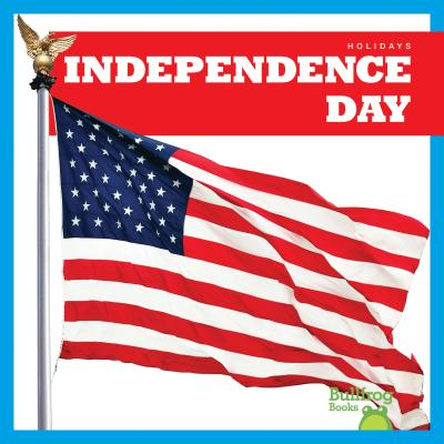 Independence Day (Holidays) Cover Image