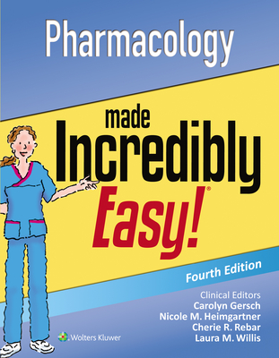 Pharmacology Made Incredibly Easy (Incredibly Easy! Series®) Cover Image