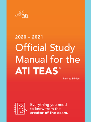 2020-2021 Official Study Manual for the Ati Teas, Revised Edition Cover Image