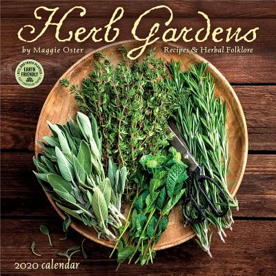 Herb Gardens 2020 Wall Calendar: Recipes & Herbal Folklore by Maggie Oster Cover Image