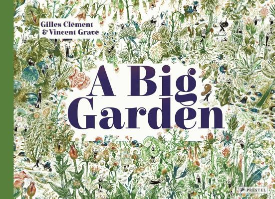 A Big Garden by Giles Clement