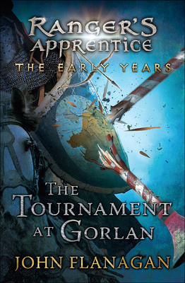 Tournament at Gorlan (Ranger's Apprentice: The Early Years) Cover Image