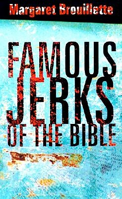 Famous Jerks of the Bible Cover