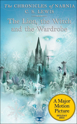 The Lion, the Witch and the Wardrobe (Chronicles of Narnia #2) Cover Image