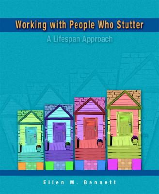 Working with People Who Stutter: A Lifespan Approach Cover Image