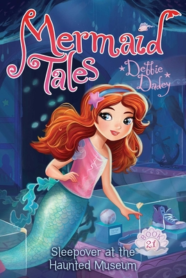 Sleepover at the Haunted Museum (Mermaid Tales #21) Cover Image