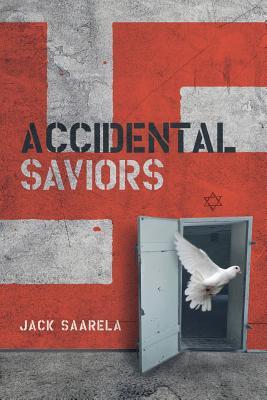 Accidental Saviors
