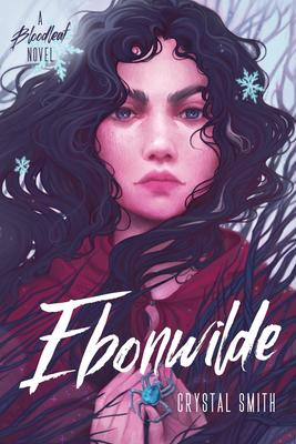 Ebonwilde (The Bloodleaf Trilogy) Cover Image