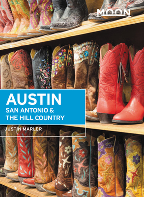 Moon Austin, San Antonio & the Hill Country (Travel Guide) Cover Image