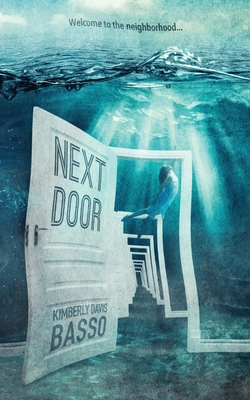 Next Door: A Collection of Twelve Twisted Tales and One True Story Cover Image
