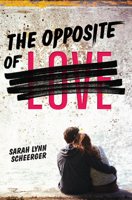 Cover for The Opposite of Love