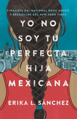Yo no soy tu perfecta hija mexicana Cover Image