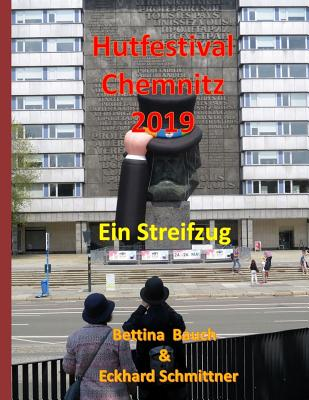 Hutfestival Chemnitz 2019: Ein Streifzug Cover Image