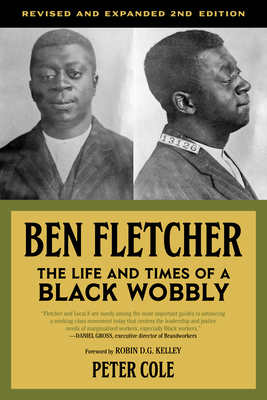 Ben Fletcher: The Life and Times of a Black Wobbly Cover Image