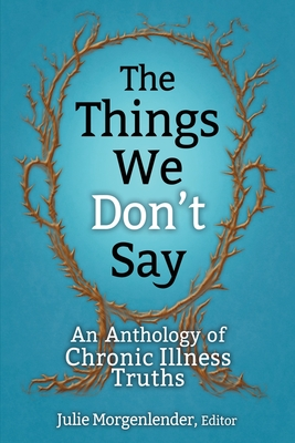 Cover for The Things We Don't Say